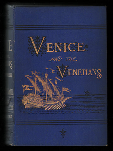 Stories of Venice and The Venetians by John B. Marsh ; Illustrated by [ Philibert ] C. Berjeau
