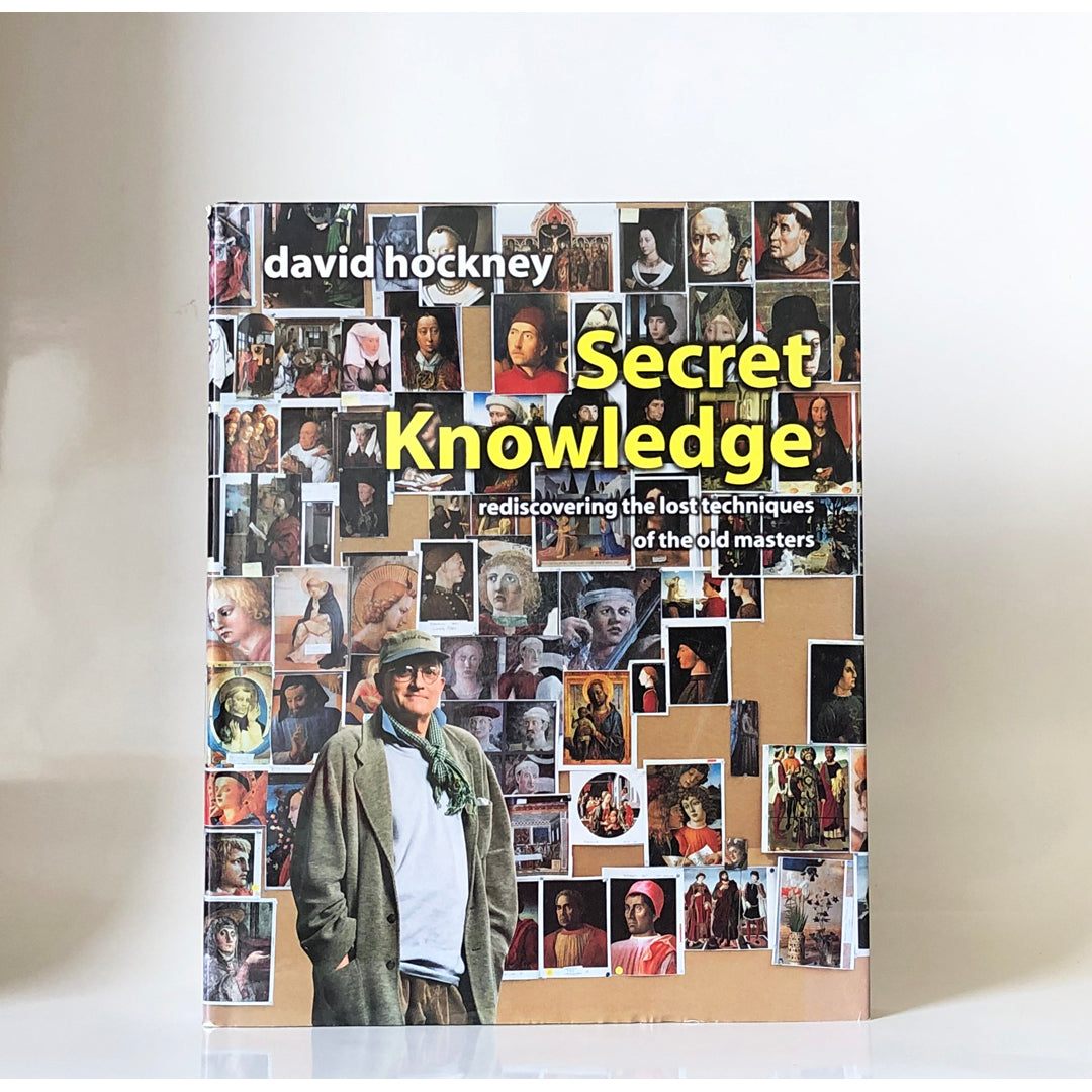 Secret knowledge : rediscovering the lost techniques of the old masters by David Hockney