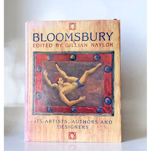 Bloomsbury : its artists, authors and designers edited by Gillian Naylor