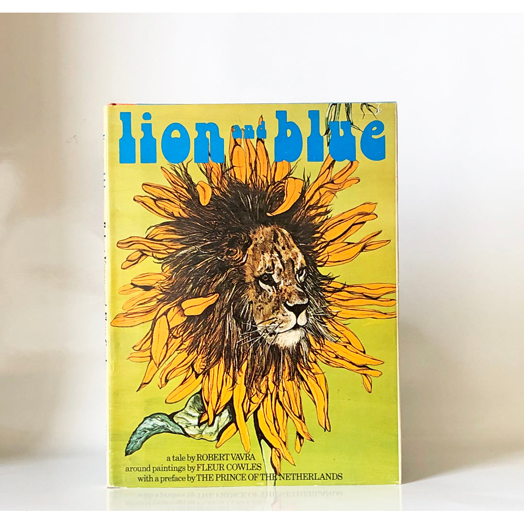 Lion and Blue by Robert Vavra ; paintings by Fleur Cowles ; preface by the Prince of the Netherlands