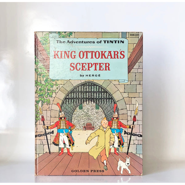 The Adventures of TINTIN : King Ottokar's Scepter by Herge ; translated by Nicole Duplaix