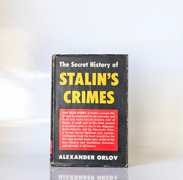 The secret history of Stalin's crimes by Aleksandr Orlov
