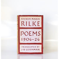 Poems 1906-1926 by Rainer Maria Rilke ; Translated by J.B. Leishman