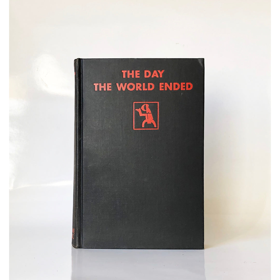 The Day the World Ended by Sax Rohmer