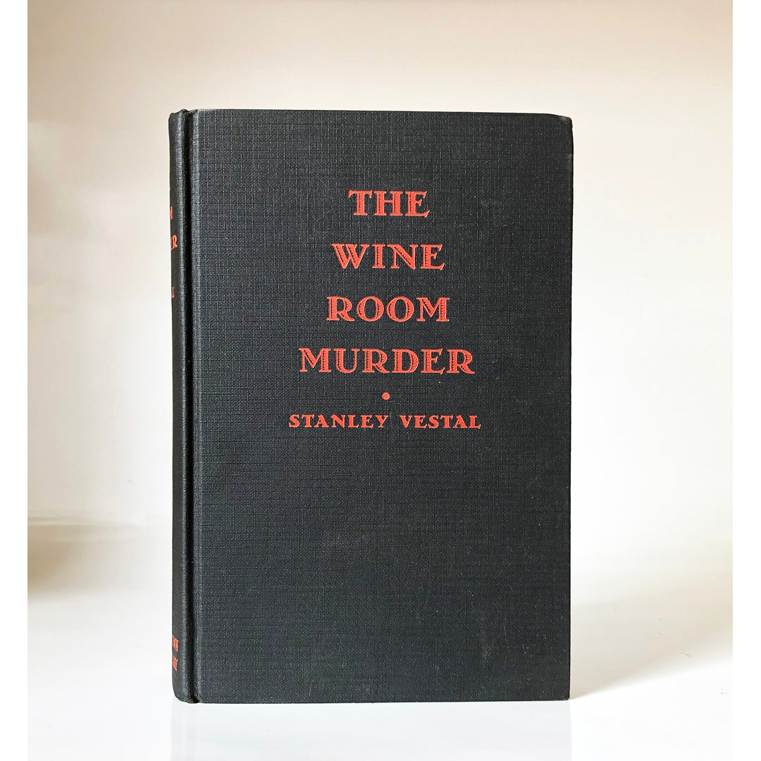 The Wine Room Murder by Stanley Vestal