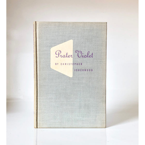 Prater violet : a novel by Christopher Isherwood