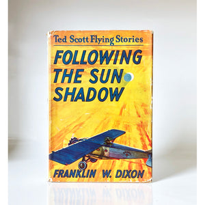 Following the sun shadow; or, Ted Scott and the great eclipse by Franklin W Dixon ; illustrated by J. Clemens Gretta