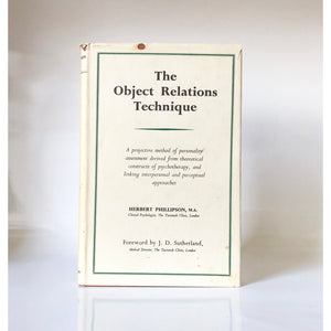 The Object Relations Technique by Herbert Phillipson ; Foreword by J.d. Sutherland