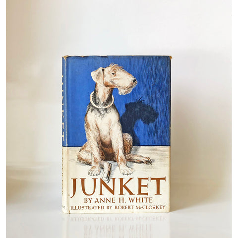 Junket by Anne H. White ; illustrated by Robert McCloskey