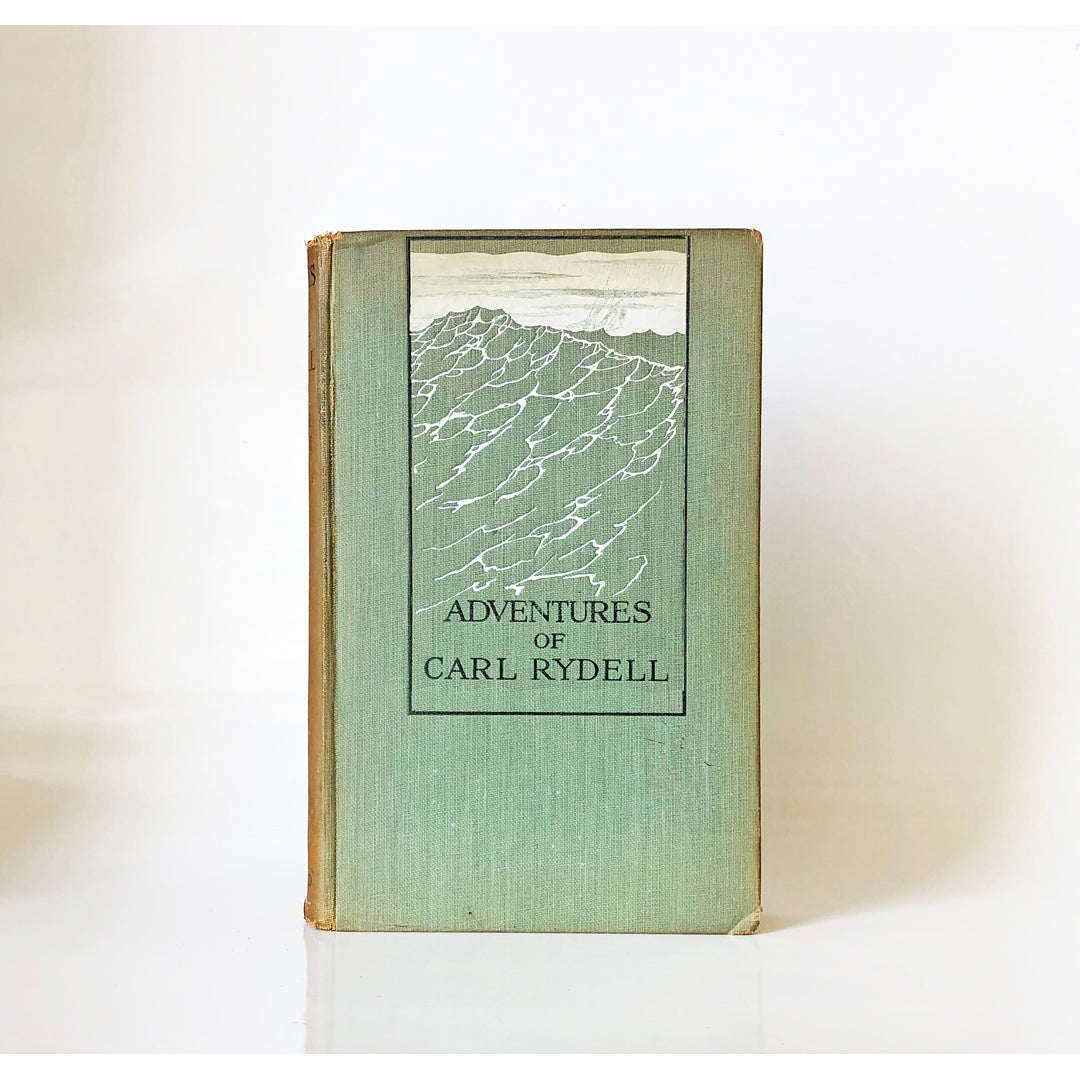 Adventures of Carl Rydell ; the autobiography of a seafaring man edited by Elmer Green