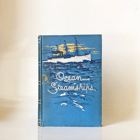 Ocean steamships; a popular account of their construction, development, management and appliances by French Ensor Chadwick, U.S.N., J.D.J. Kelley, U.S.N., Ridgely Hunt, U.S.N., John H. Gould, William H. Rideing, A.E. Seaton, with ninety-six illustrations.