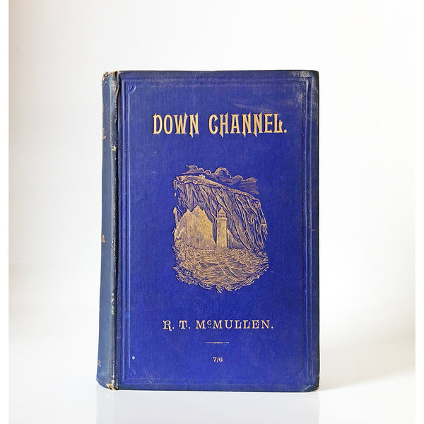 Down channel by R. T. McMullen with introduction by Dixon Kemp