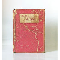 Maritime trade of western United States by Eliot Grinnell Mears