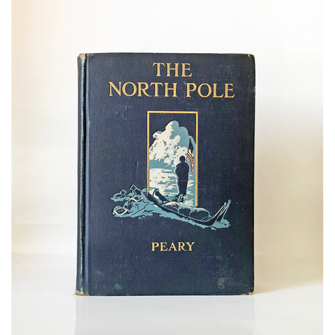 The North Pole : its discovery in 1909 under the auspices of the Peary Arctic Club by Robert E. Peary ; with an introduction by Theodore Roosevelt and a foreword by Gilbert H. Grosvenor