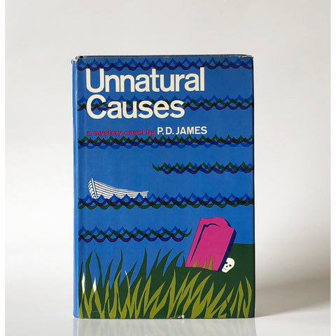 Unnatural Causes : A mystery novel by P.D. James