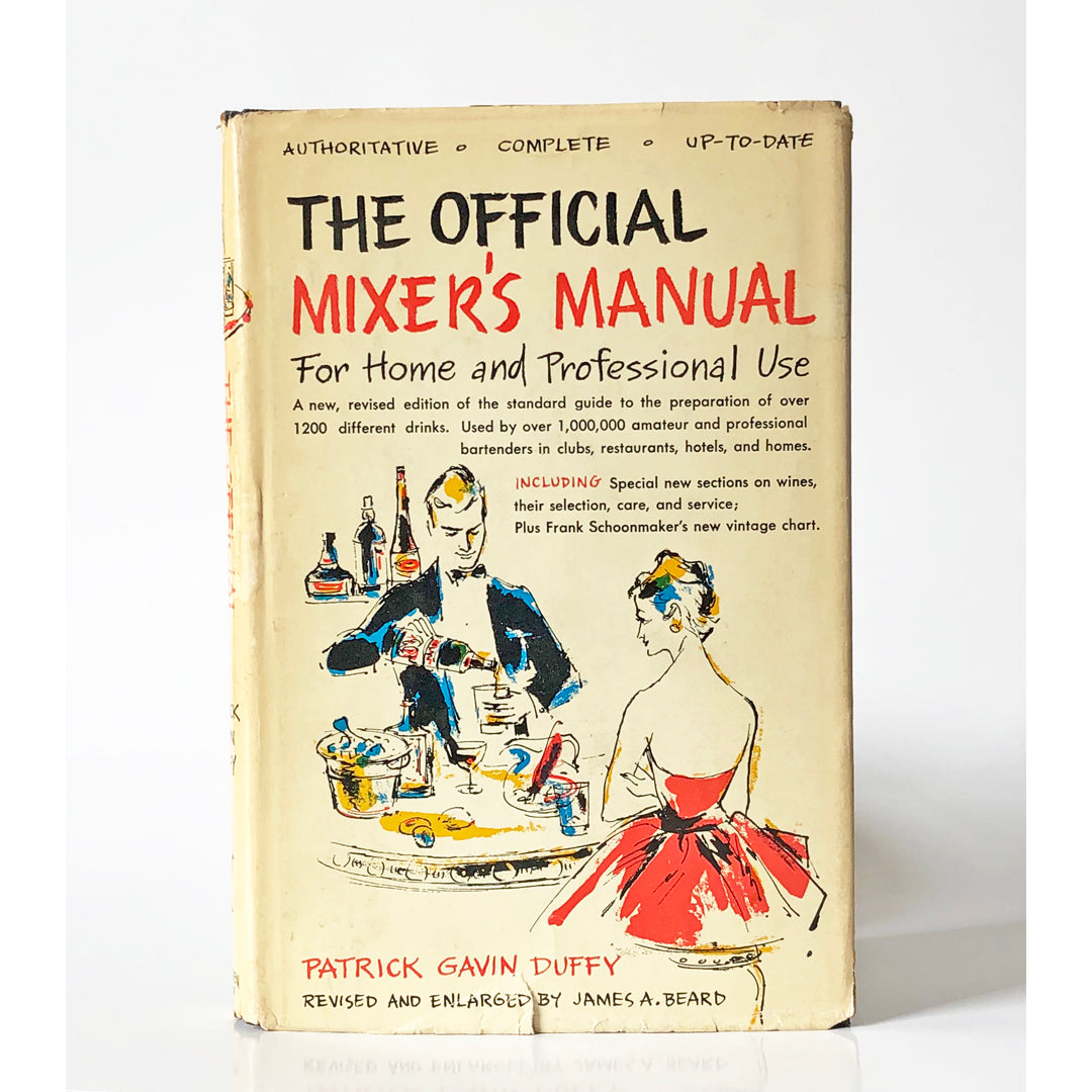 The Official Mixer's Manual : The standard guide for professional and amateur bartenders throughout the world by Patrick Gavin Duffy ; illustrations by Reisie Lonette
