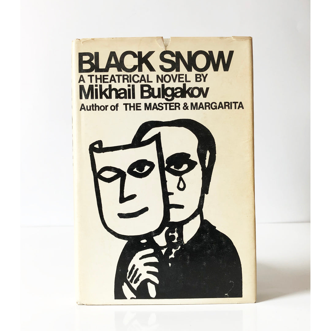 Black Snow : A theatrical novel by Mikhail Bulgakov ; translated from the Russian by Michael Glenny