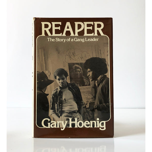 Reaper : The story of a Gang Leader by Gary Hoenig