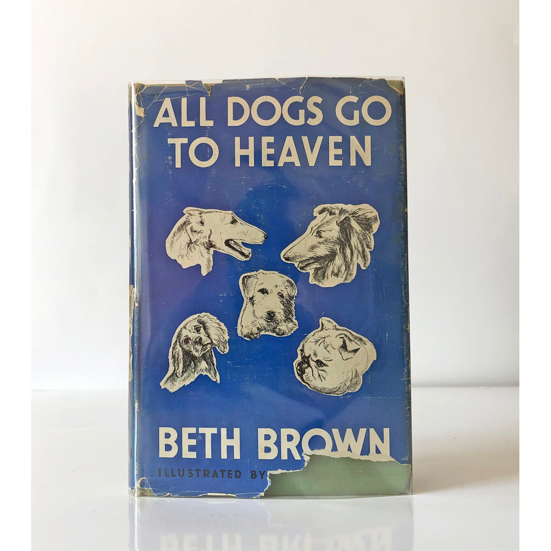 All Dogs go to Heaven by Beth Brown ; illustrated by Carl Cobbledick