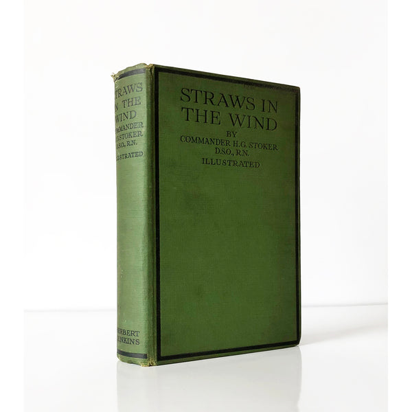 Straws in the Wind by Commander H.G. Stoker