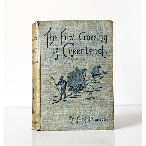 The First Crossing of Greenland by Fridtjof Nansen ; Translated from the Norwegian by Hubert Majendie Gepp ; with numerous illustrations and map.