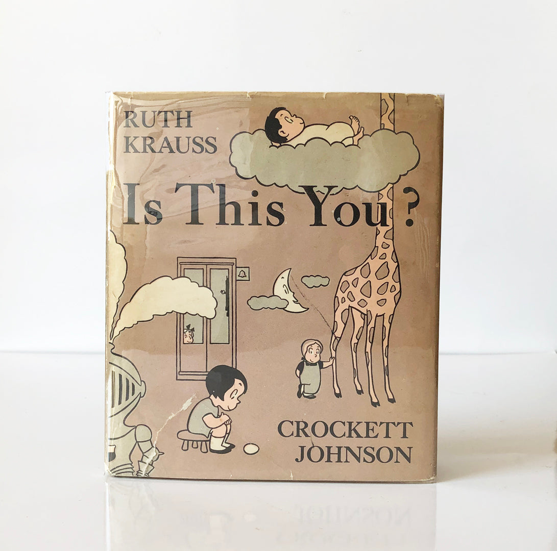 Is This You? By Ruth Krauss and Crockett Johnson