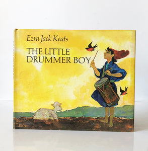 The Little Drummer Boy by Ezra Jack Keats ; Words and Music by Katherine Davis, Henry Onorati and Harry Simeone