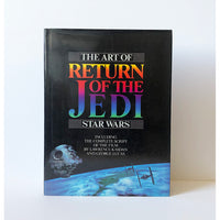 The Art of Return of the Jedi ; Star Wars ; including the complete script of the film by Lawrence Kasdan and George Lucas