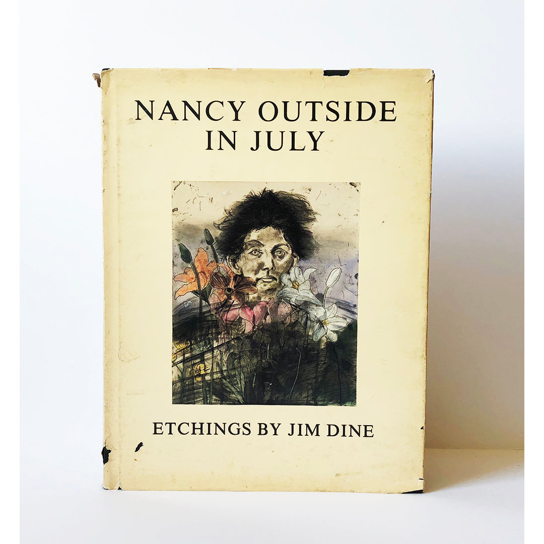 Nancy outside in July : etchings by Jim Dine ; Text by Clifford Ackley