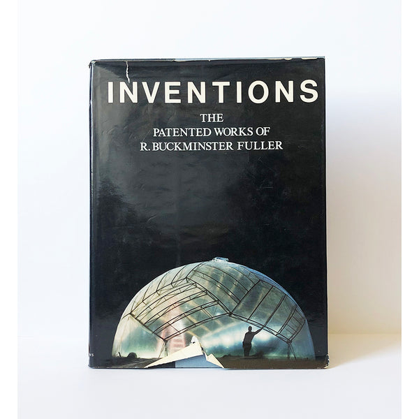 Inventions : The Complete Patented Works of R. Buckminster Fuller
