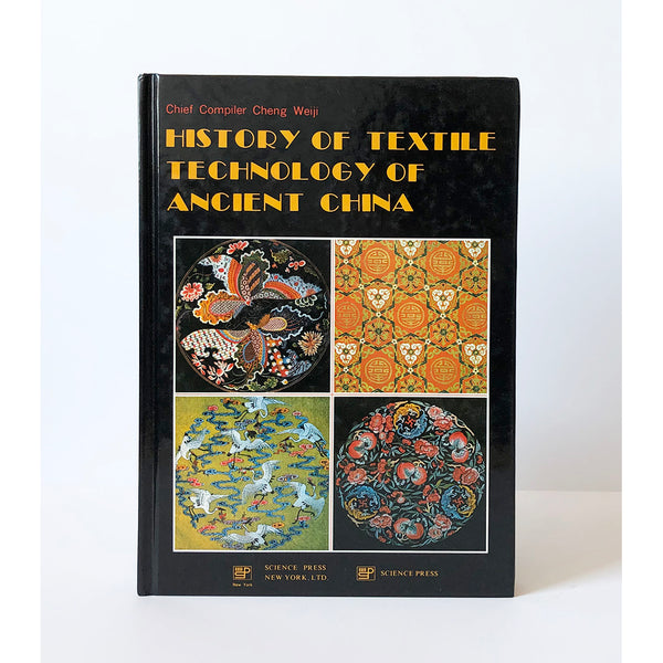 History of Textile technology of ancient China by Chen Weiji