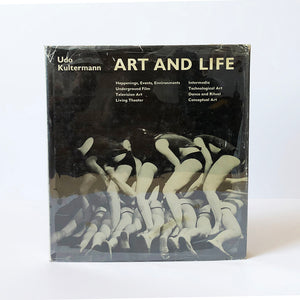 Art and Life by Udo Kultermann ; translated by John William Gabriel