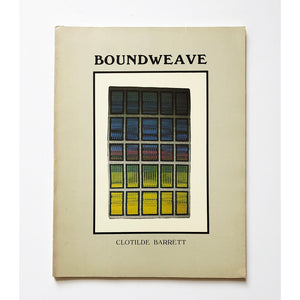 Boundweave by Clotilde Barrett
