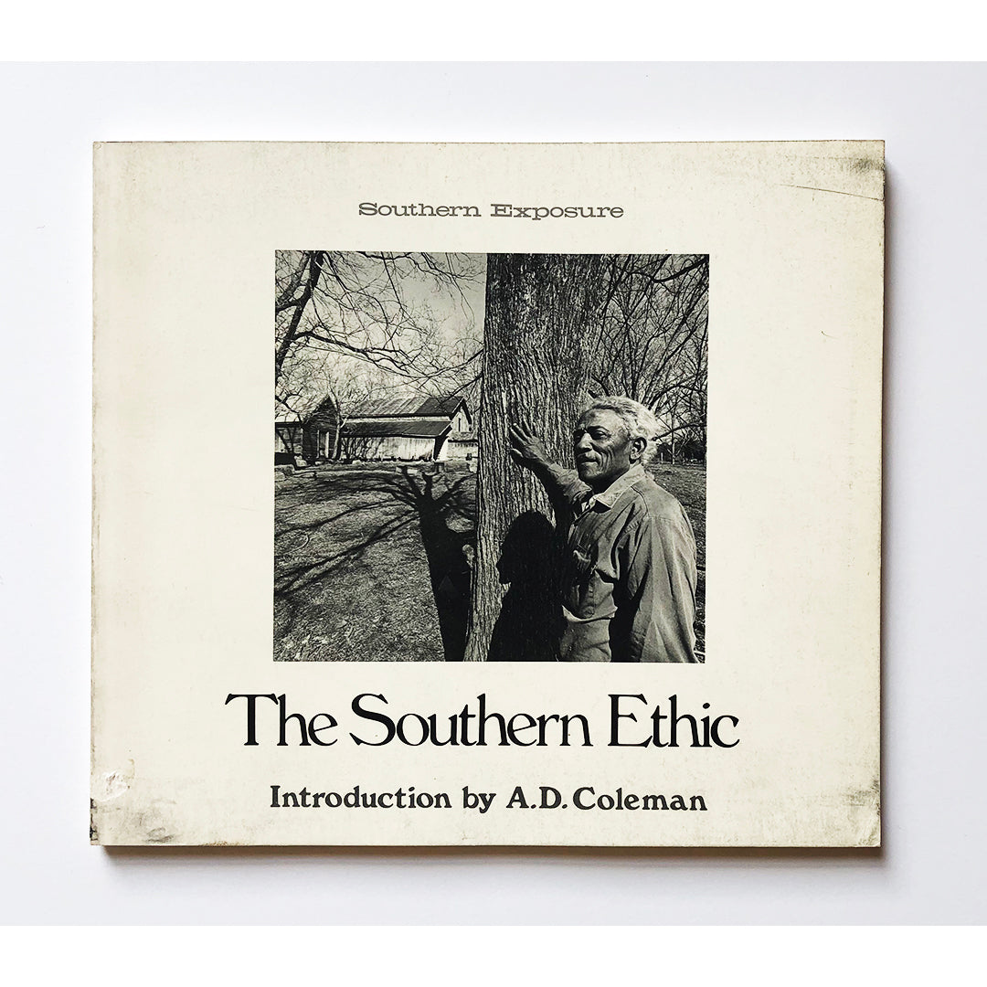 The Southern ethic introduction by A.D. Coleman