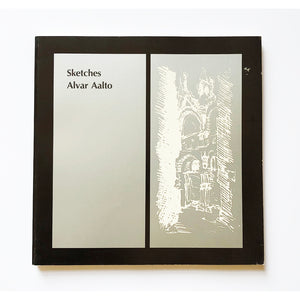 Sketches by Alvar Aalto ; edited by Goran Schildt ; translated from the Swedish by Stuart Wrede