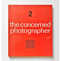 The Concerned Photographer ; The photographs of Marc Riboud, Dr. Roman Vishniac, Bruce Davidson, Gordon Parks, Ernst Haas, Hiroshi Hamaya, Donald McCullin, and W. Eugene Smith edited by Cornell Capa (Volume 2)