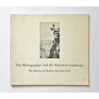 The Photographer and the American Landscape edited by John Szarkowski