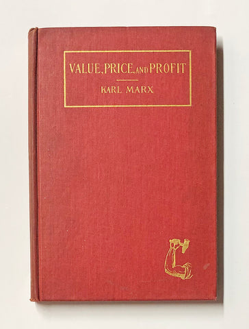 Value, Price, and Profit by Karl Marx