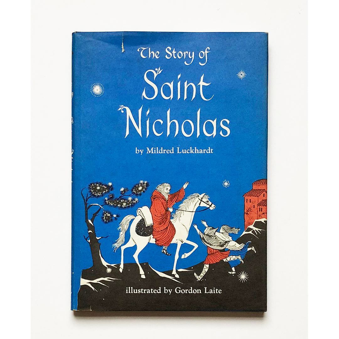 The Story of Saint Nicholas by Mildred Luckhardt ; Illustrated by Gordon Laite