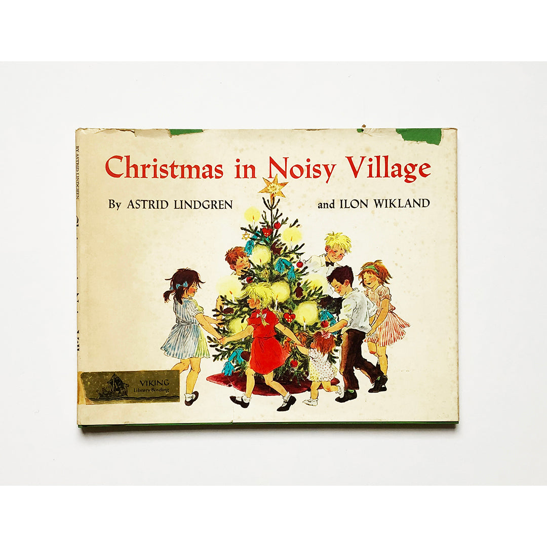 Christmas in Noisy Village by Astrid Lindgren and Ilon Wikland