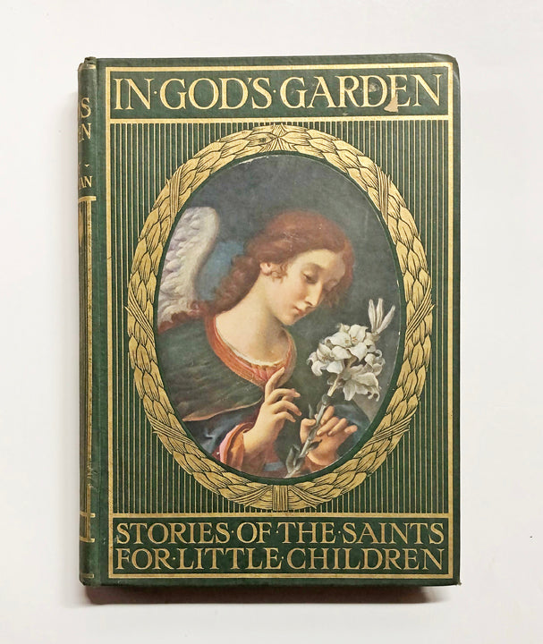 In God's garden : stories of the saints for little children by Amy Steedman