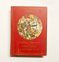 The Merry Adventures of Robin hood of Great Renown, in Nottinghamshire, written and illustrated by Howard Pyle