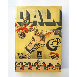 Les Diners de Gala by Salvador Dali translated by Captain J. Peter Moore