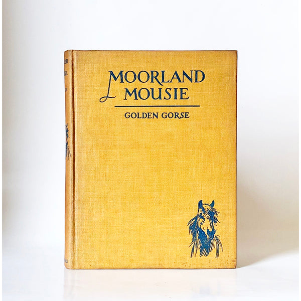 Moorland Mousie by Golden Gorse ; plates drawn by Lionel Edwards