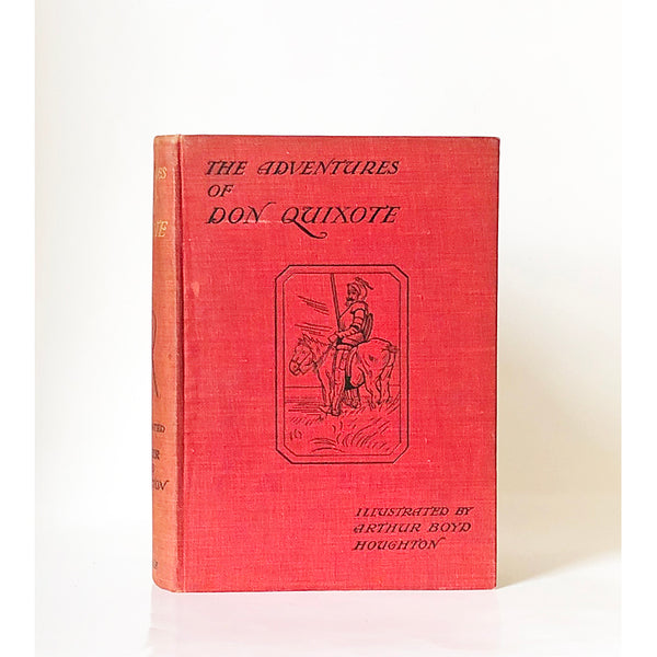 Don Quixote de la Mancha translated from the Spanish of Miguel de Cervantes Saavedra by Charles Jarvis with illustrations by Arthur Boyd Houghton