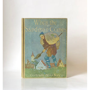 When the Sandman Comes written and illustrated by Gertrude Alice Kay