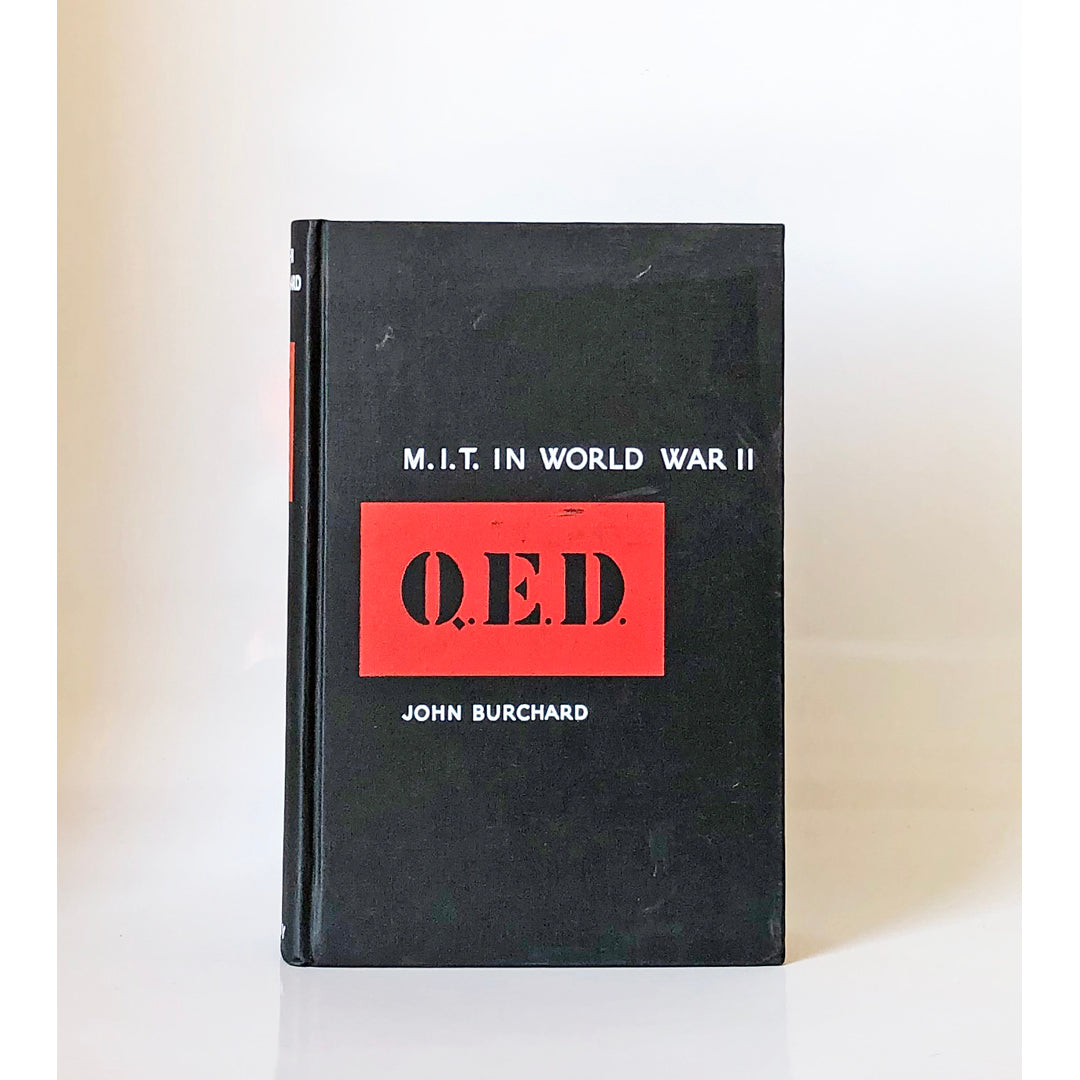 Q.E.D : M.I.T.in World War II by John Burchard (Massachusetts Institute of Technology)
