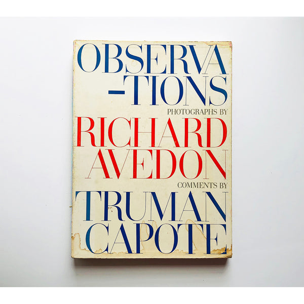 Observations with comments by Truman Capote and photographs by Richard Avedon