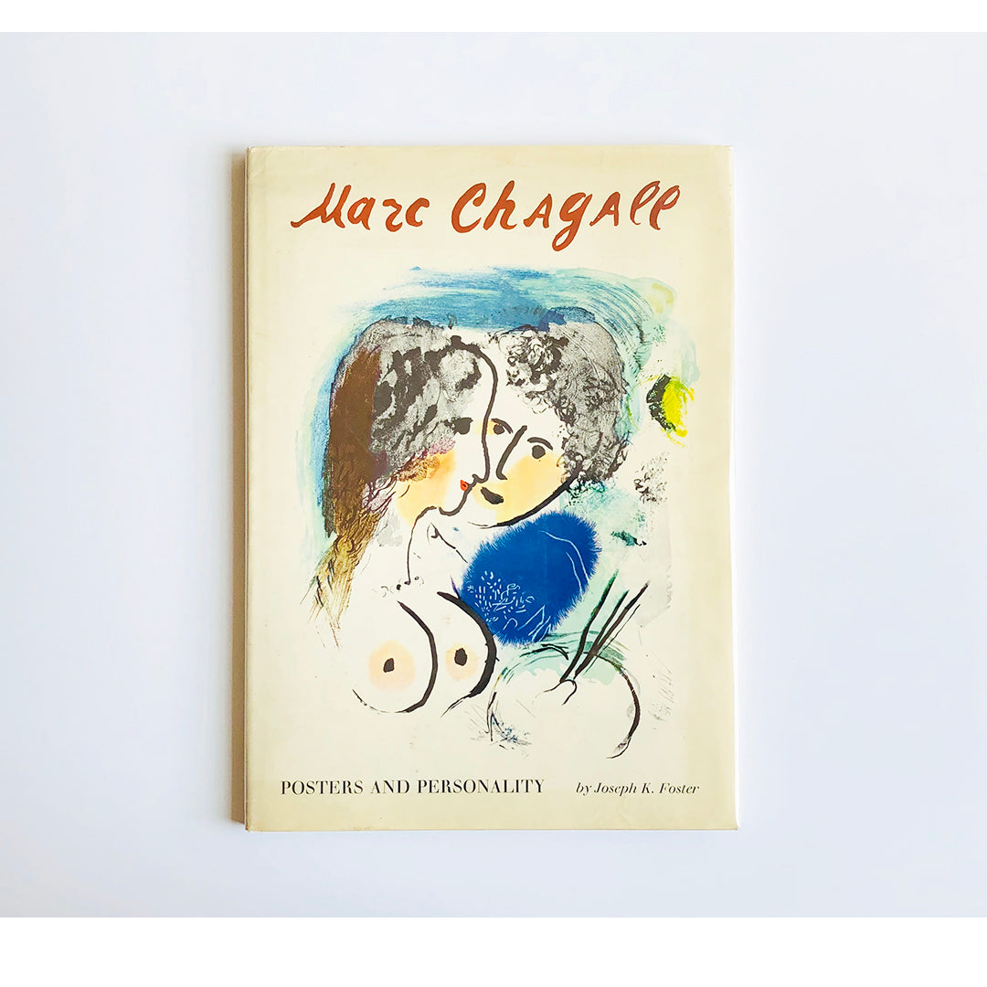 Marc Chagall ; Posters and Personality by Josephy K. Foster