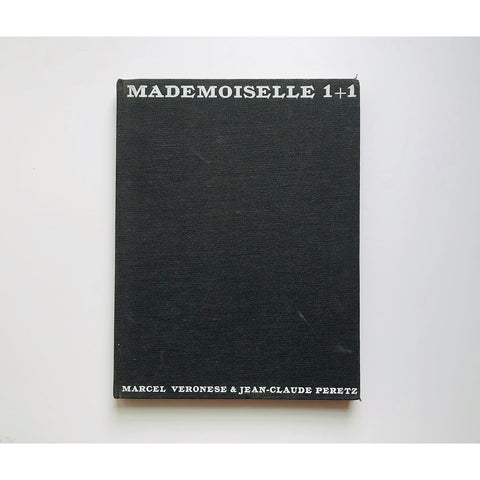 Mademoiselle 1+1 by Marcel Veronese and Jean-Claude Peretz with text and design by Alain Wienc
